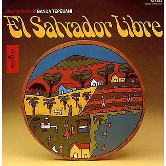 Banda Tepeuani - El Salvador Libre [CD] USA import