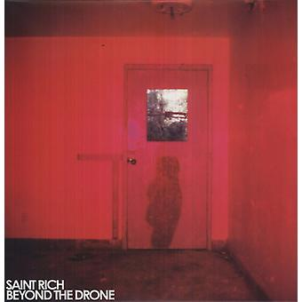 Saint Rich - importation USA Beyond the Drone [Vinyl]