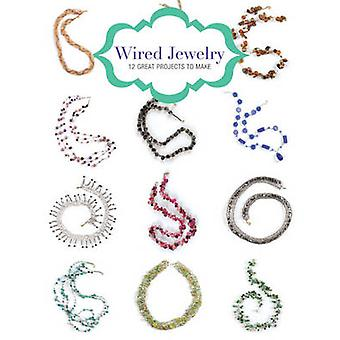 Wire Jewelry - 12 Great Projects to Make by Kath Orsman - 978178494166