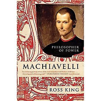 Maquiavelo: Filósofo de la energía (vidas eminentes)