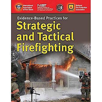 Evidensbaserade metoder för strategisk och taktisk brandbekämpning