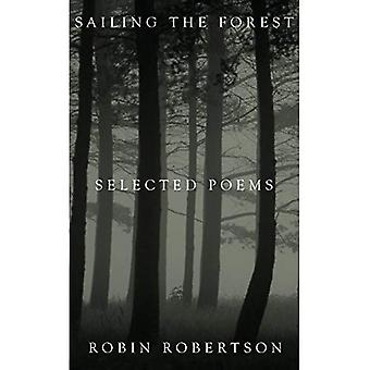 Segeln im Wald: Selected Poems