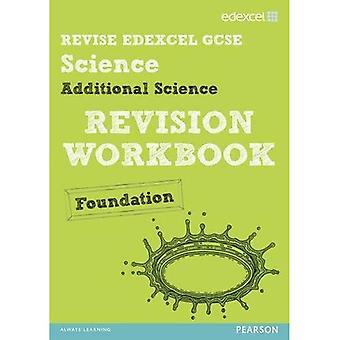 Revise Edexcel: Edexcel GCSE Additional Science Revision Workbook - Foundation (Revise Edexcel Science)