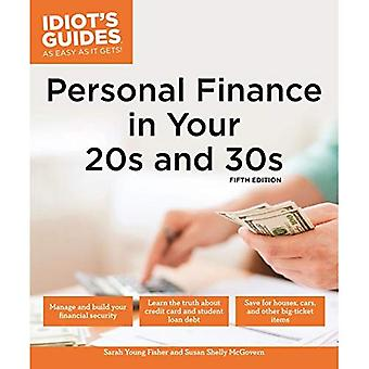 Personal Finance in Your 20s & 30s (Idiot's Guides)