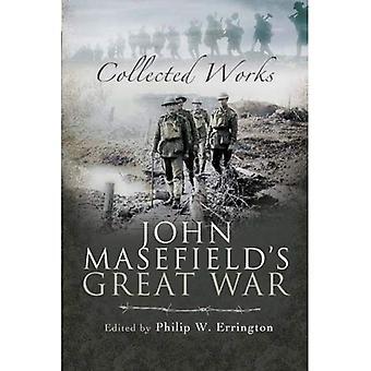 Grande guerra di John Masefield: impianti raccolti