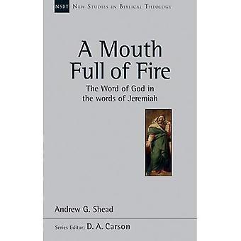 AP: Mund voller Feuer, A (NSBT) (neue Studien in biblische Theologie)