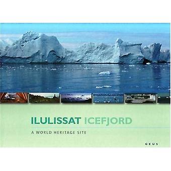 Ilulissat Icefjord: A World Heritage Site