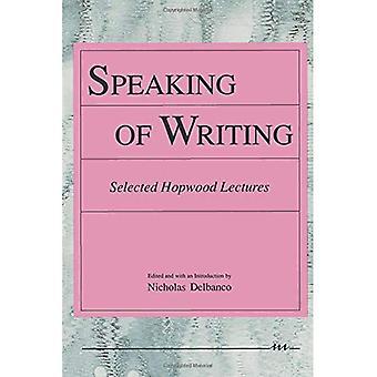 Puhuminen kirjallisesti: valittu Hopwood Luennot