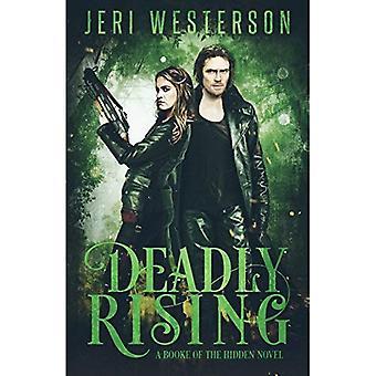 Deadly Rising: Booke of the Hidden - Book Two (Booke of the Hidden)