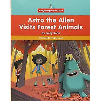 Astro de Alien bezoeken bos dieren (begin te lezen, Astro de vreemdeling)