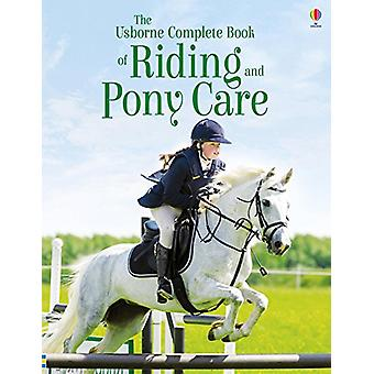 The Complete Book of Riding and Pony Care by Gill Harvey - 9781474948