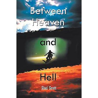 Mellem himmel og helvede af Scott & Shai