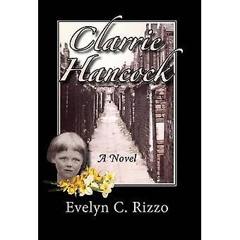 Clarrie Hancock door Rizzo & Evelyn C