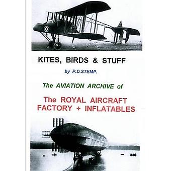 Kites Birds  Stuff    The ROYAL AIRCRAFT FACTORY  Inflatables by Stemp & P.D.