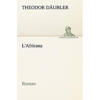 LAfricana von Dubler & Theodor