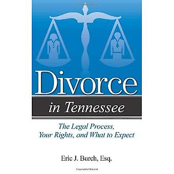 Divorce dans le Tennessee: le processus juridique, vos droits et à quoi s'attendre