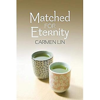 Matched for Eternity
