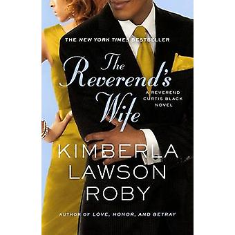 The Reverend's Wife by Kimberla Lawson Roby - 9780446572484 Book