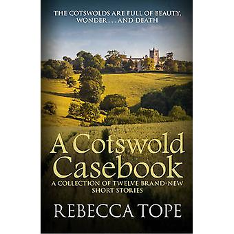 En Cotswold Casebook av Rebecca Tope-9780749020040 bok
