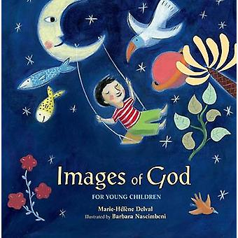 Images of God for Young Children by Marie-Helene Delval - Barbara Nas