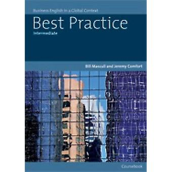 Best Practice Intermediate - Business English in a Global Context by B