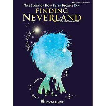 Finding Neverland - The Story of How Peter Became Pan - Easy Piano Sel