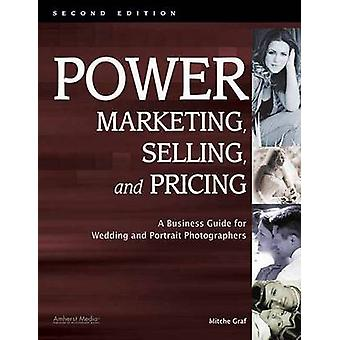 Power Marketing - Selling & Pricing - A Business Guide for Wedding