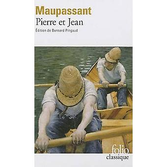 Pierre Et Jean by Guy de Maupassant - 9782070410859 Book