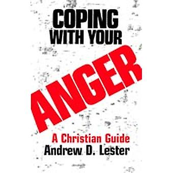 Coping With Your Anger by Lester