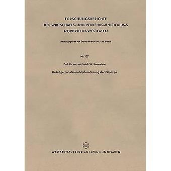 Beitrge Zur Mineralstoffernhrung der Pflanzen av Baumeister & Walter