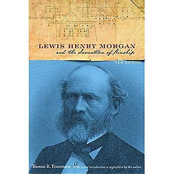 Lewis Henry Morgan y la invención del parentesco