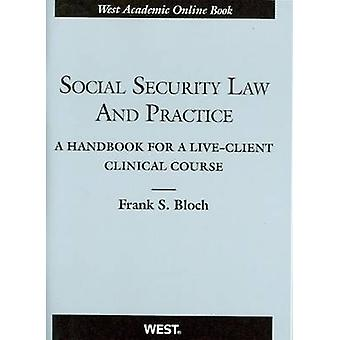 Social Security Law and Practice - A Handbook for a Live-Client Clinic