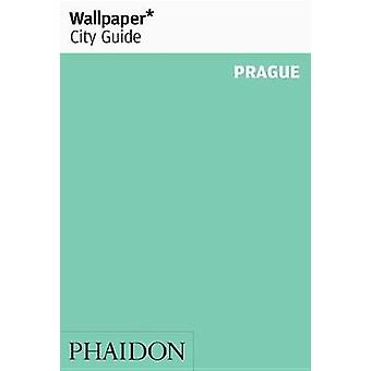 Wallpaper City Guide Prague by Wallpaper City Guides