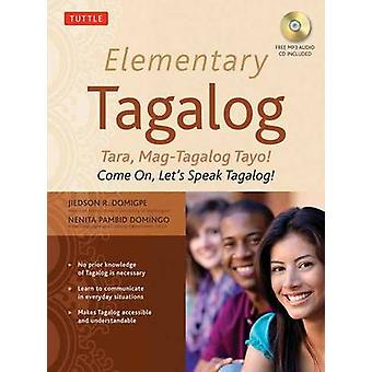 Elementary Tagalog by Domigpe & Jiedson R.Domingo & Nenita Pambid