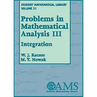 Problem i matematisk analys volym 3 integration av W J Kaczor & M T Nowak