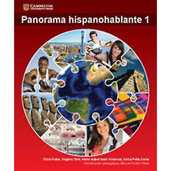 Panorama hispanohablante Student Book 1 by Chris Fuller