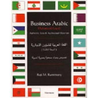 Business arabisk avansert nivå autentiske tekster og audiovisuelle materialer av Raji M Rammuny