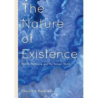 Aard van het bestaan door Charlotte Harkness