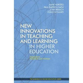 New Innovations in Teaching and Learning in Higher Education by Hrsted & Anne