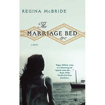The Marriage Bed by McBride & Regina