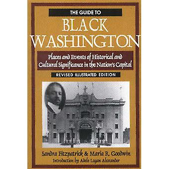 The Guide to Black Washington Revised Illustrated Edition by Fitzpatrick & Sandra
