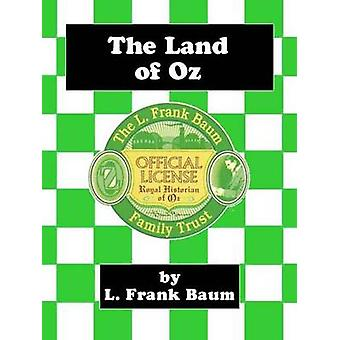 The Land of Oz by Baum & L. Frank