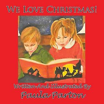 We Love Christmas by Parton & Paula