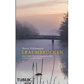 Traumbrcken by Fehlemann & Harry