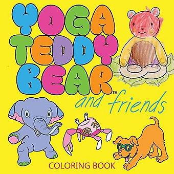 Yoga Teddy Bear and Friends Coloring Book by Copham & K. M.