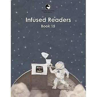 Infused Readers Book 15 by Gattegno & Caleb
