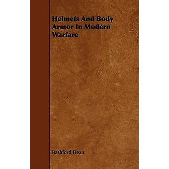 Helmets And Body Armor In Modern Warfare by Dean & Bashford