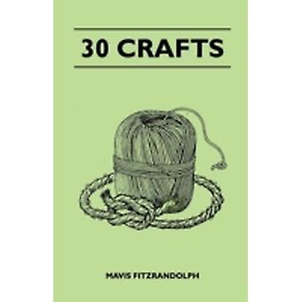 30 Crafts by Fitzrandolph & Mavis