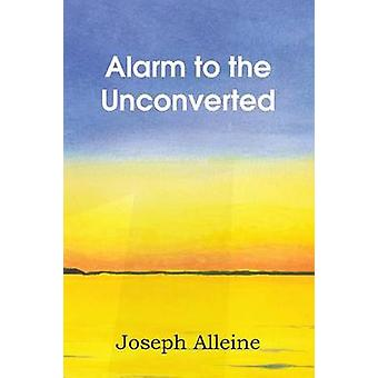 Alarm to the Unconverted by Alleine & Joseph