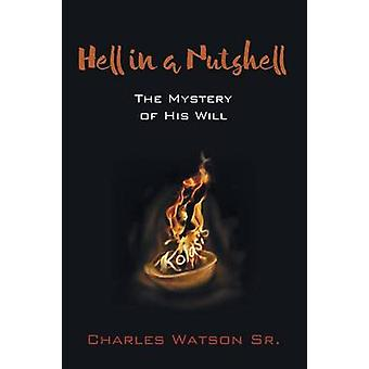 Hell in a Nutshell by Watson & Charles & Sr.